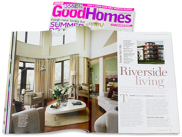 Pages 64 to 69 in the August 2007 issue of BBC Good Homes magazine featuring Jane McKenna's penthouse appartment on the banks of the river Lagan in Belfast.