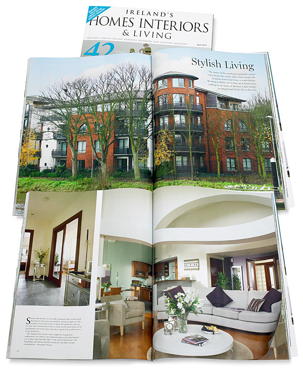 Pages 82 to 95 in the April 2013 issue of Ireland's Homes Interiors & Living magazine featuring Jane McKenna's penthouse appartment in south Belfast on the banks of the river Lagan.